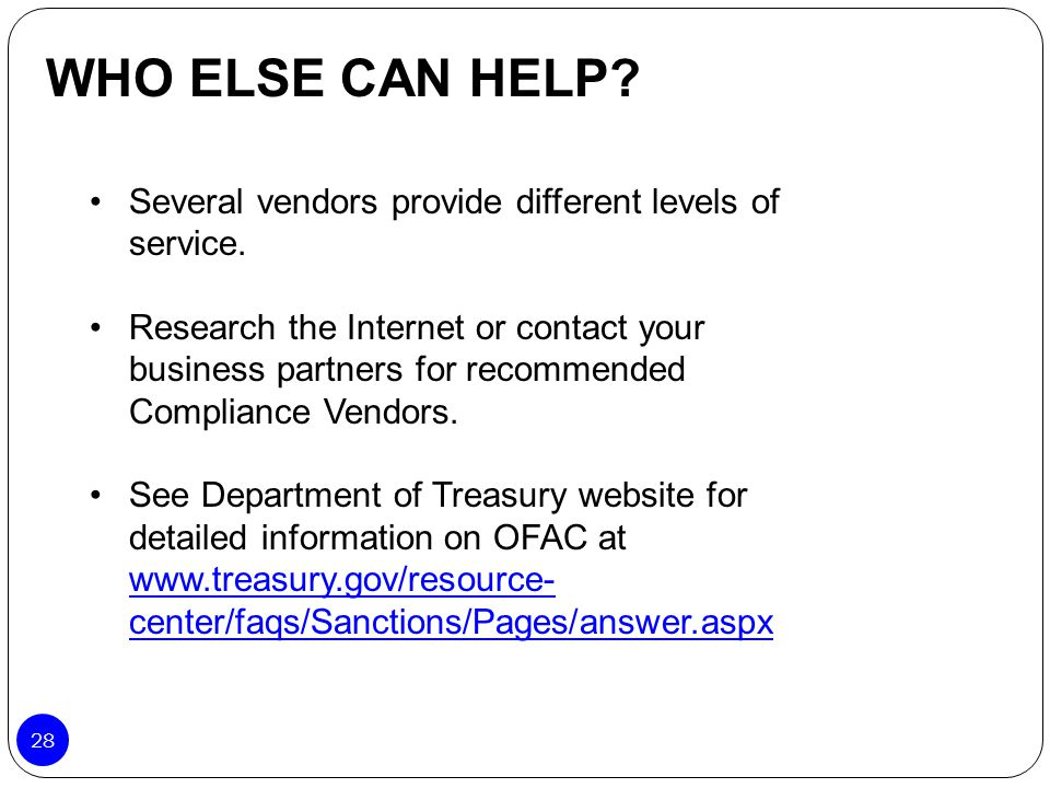 Several vendors provide different levels of service. Research the Internet or contact your business partners for recommended Compliance Vendors. See D