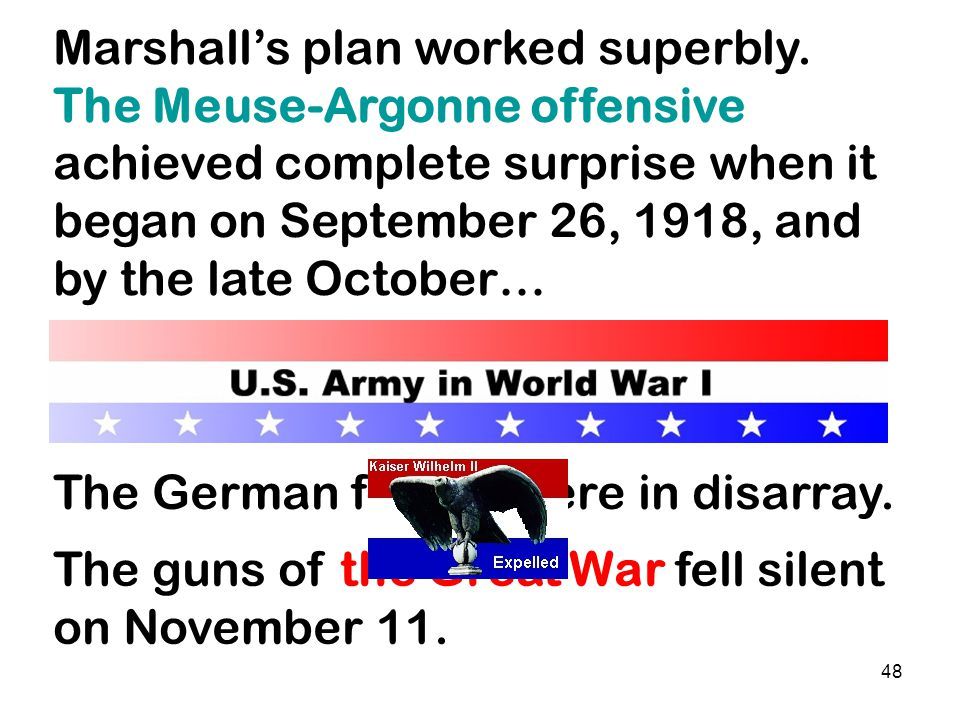 47 Colonel Marshall knew everything there was to know about moving men and material from point A to Point B for battle.