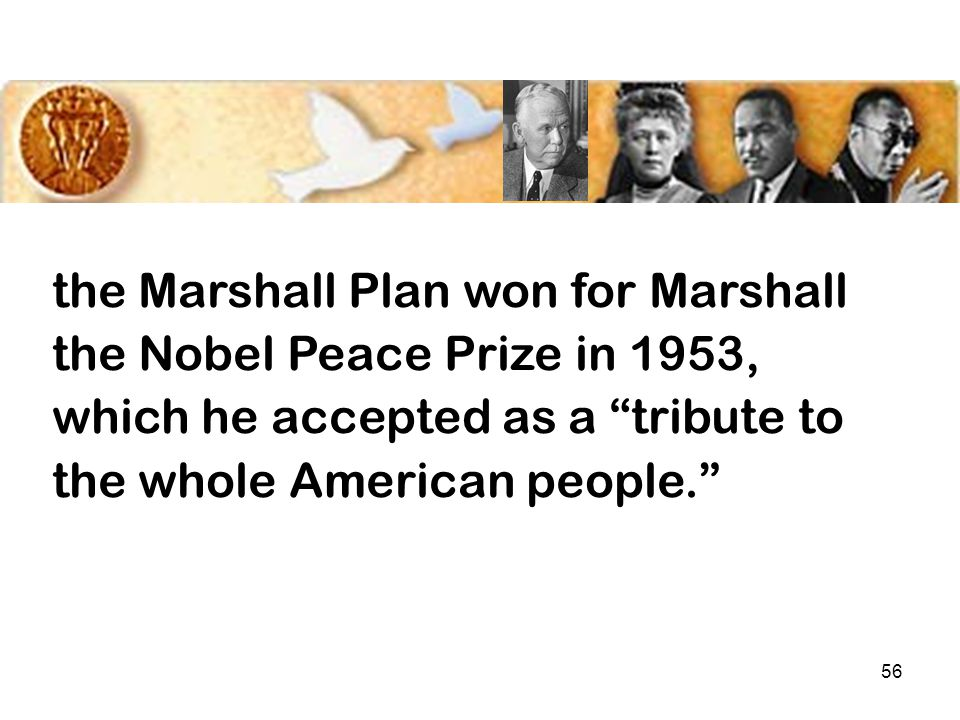 55 American money began to flow in the summer of '48. The Marshall Plan put Europe back on its feet, helped kill United States isolationism, and...