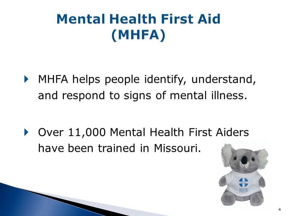  MHFA helps people identify, understand, and respond to signs of mental illness.