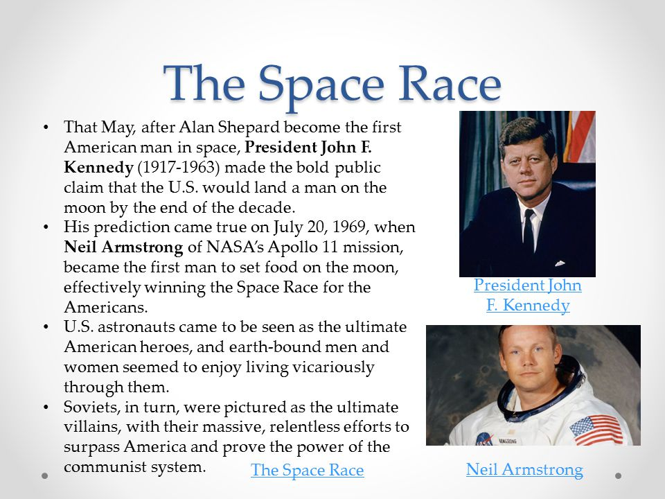 The Space Race That May, after Alan Shepard become the first American man in space, President John F.