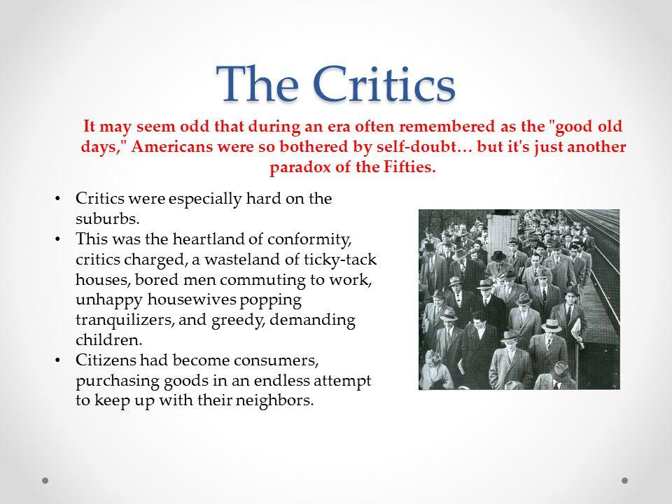 The Critics Critics were especially hard on the suburbs.