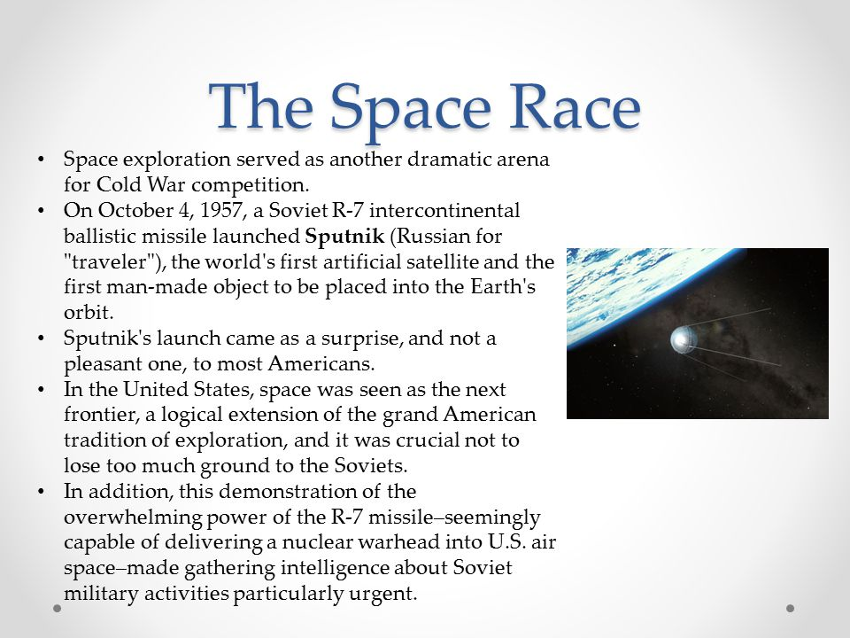 The Space Race Space exploration served as another dramatic arena for Cold War competition.