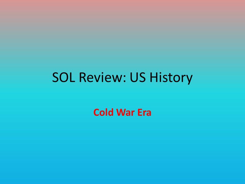 SOL Review: US History Cold War Era