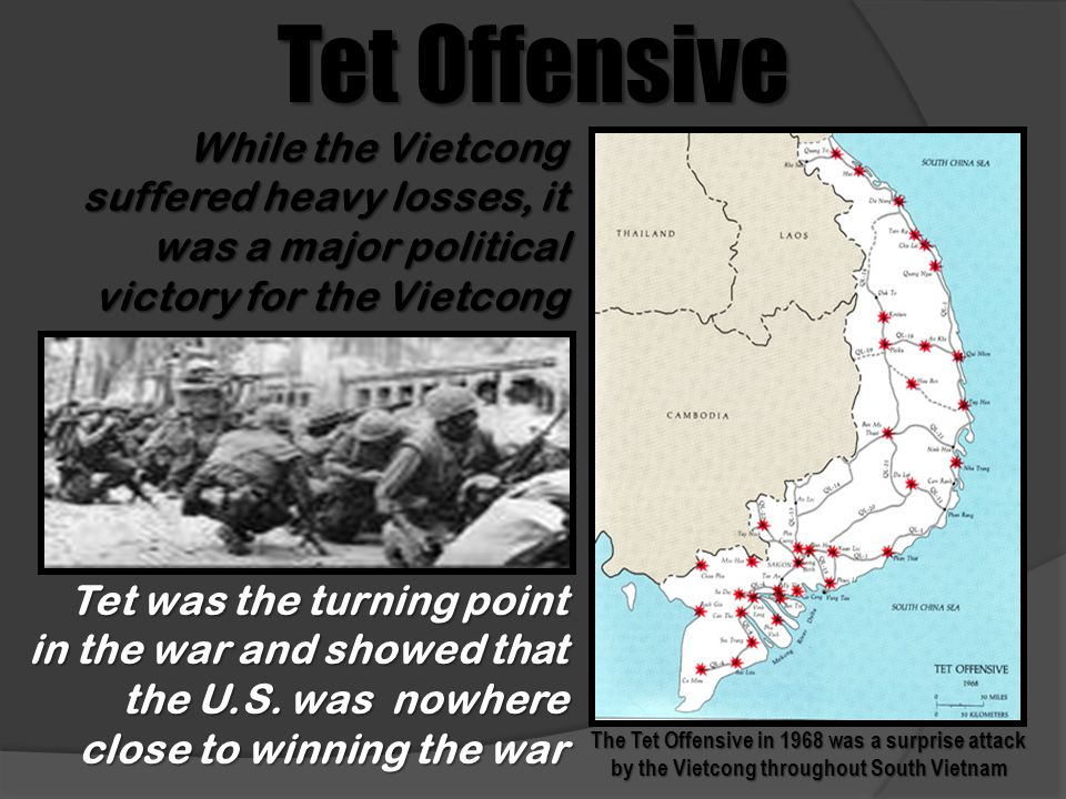 Tet Offensive The Tet Offensive in 1968 was a surprise attack by the Vietcong throughout South Vietnam While the Vietcong suffered heavy losses, it wa