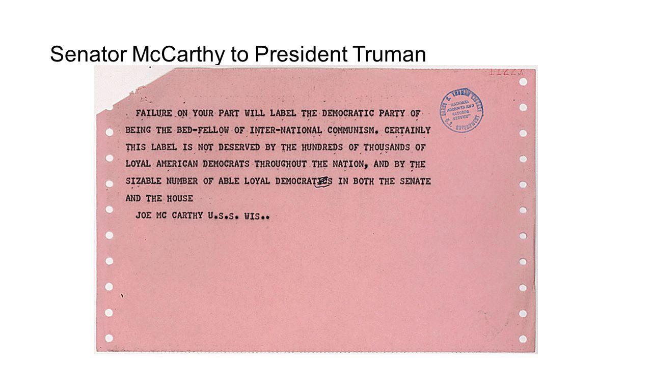 Senator McCarthy to President Truman