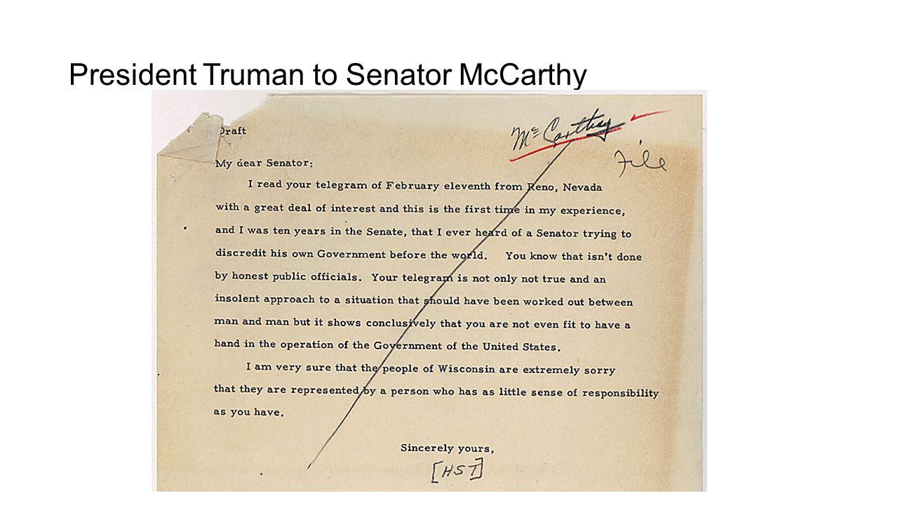 President Truman to Senator McCarthy