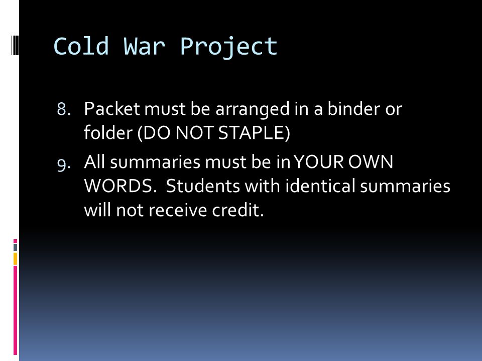 Cold War Project 1.Iron Curtain 2. Truman Doctrine 3.