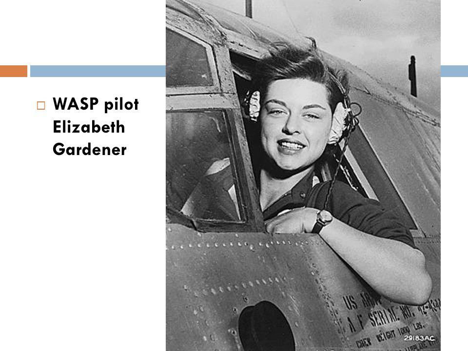  WASP pilot Elizabeth Gardener