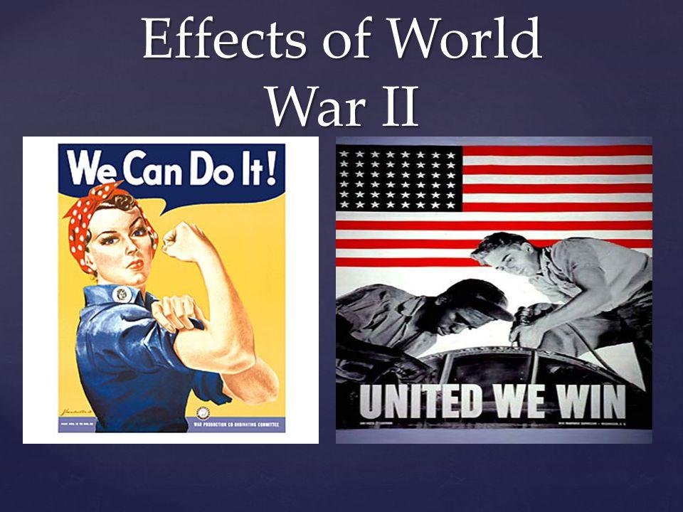 { Effects of World War II