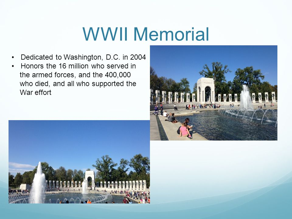 WWII Memorial Dedicated to Washington, D.C.