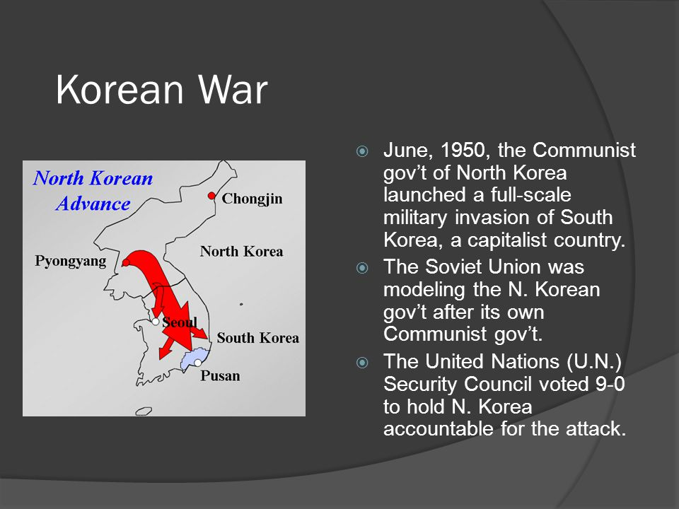 Korean War  June, 1950, the Communist gov't of North Korea launched a full-scale military invasion of South Korea, a capitalist country.
