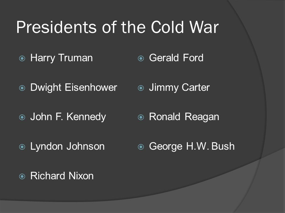 Presidents of the Cold War  Harry Truman  Dwight Eisenhower  John F.
