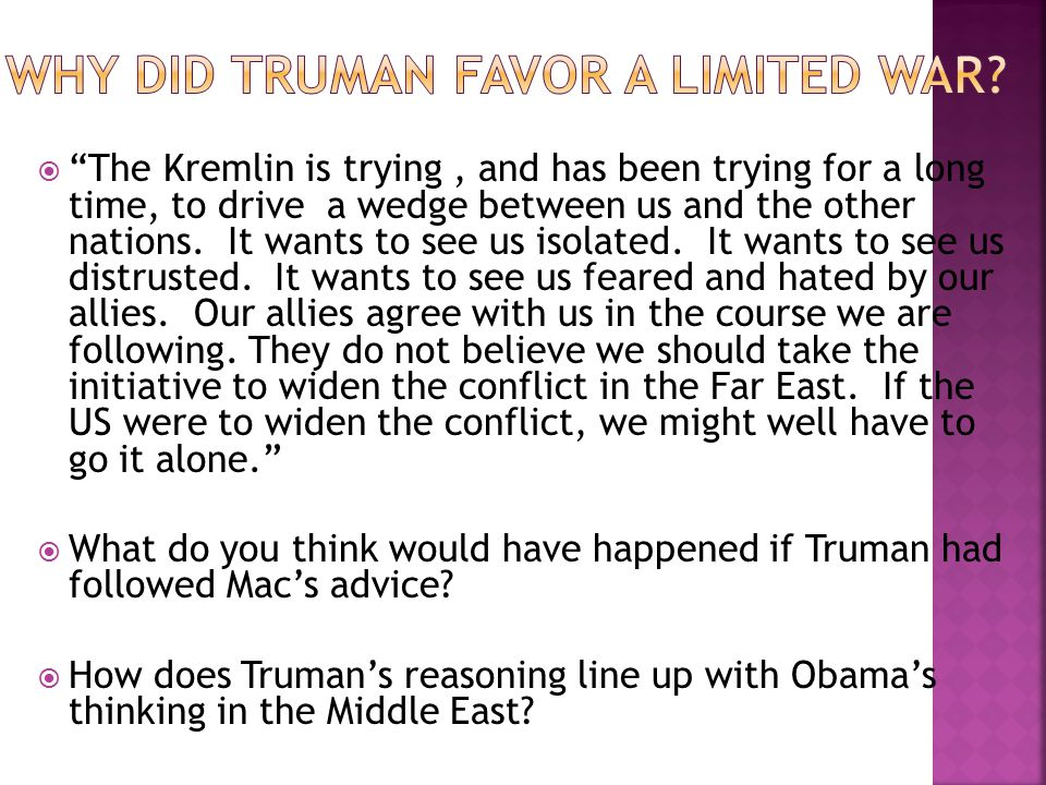  The Kremlin is trying, and has been trying for a long time, to drive a wedge between us and the other nations.