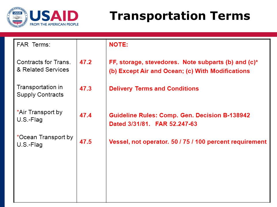 Transportation Terms FAR Terms: Contracts for Trans.