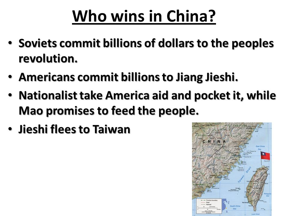Who wins in China? Soviets commit billions of dollars to the peoples revolution. Soviets commit billions of dollars to the peoples revolution. America