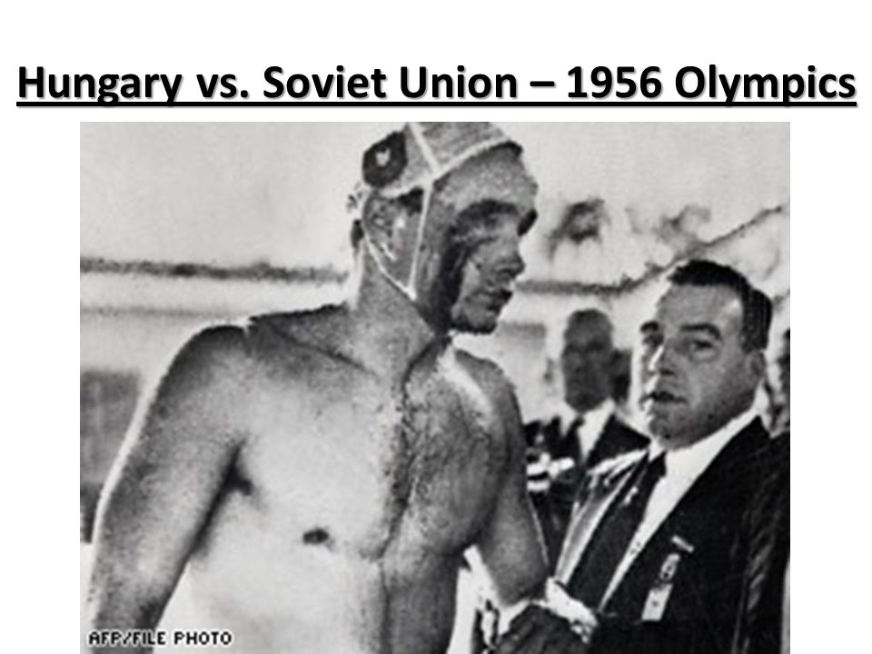 Hungary vs. Soviet Union – 1956 Olympics