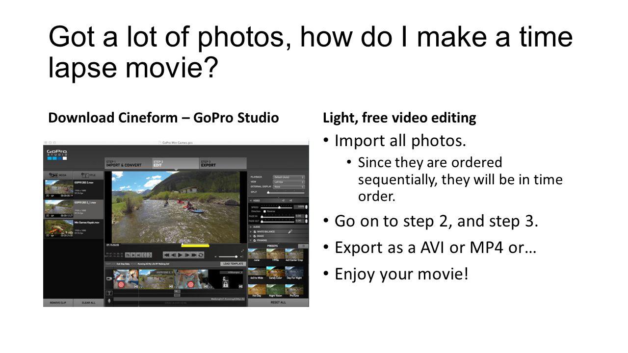 Got a lot of photos, how do I make a time lapse movie.