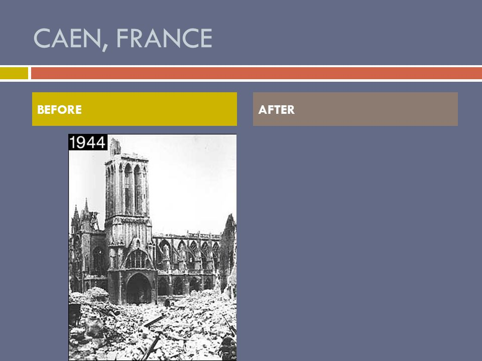 CAEN, FRANCE BEFOREAFTER