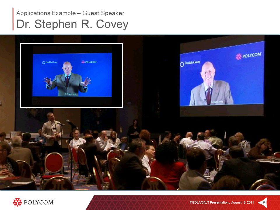 8FGDLA/SALT Presentation, August 18, 2011 Applications Example – Guest Speaker Dr. Stephen R. Covey