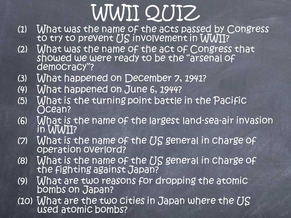 WWII QUIZ (1)What was the name of the acts passed by Congress to try to prevent US involvement in WWII.