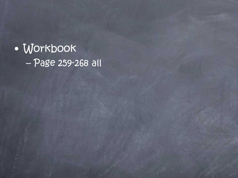 Workbook –Page 259-268 all