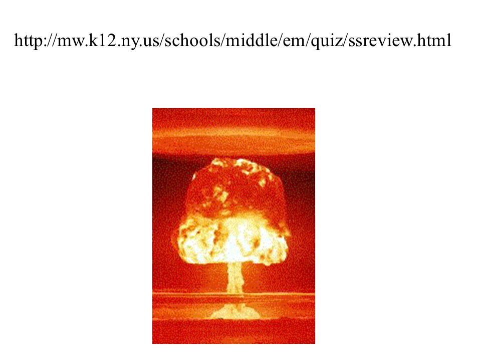 http://mw.k12.ny.us/schools/middle/em/quiz/ssreview.html