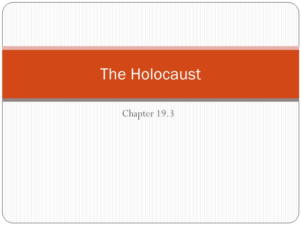 Chapter 19.3 The Holocaust