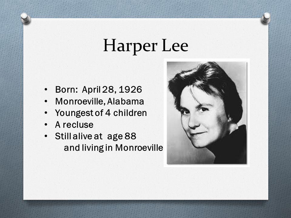 Harper Lee Her father, Amasa Coleman Lee was a descendant of General Robert E.