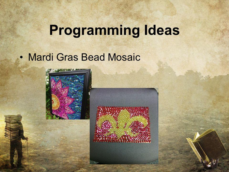 Programming Ideas Mardi Gras Bead Mosaic