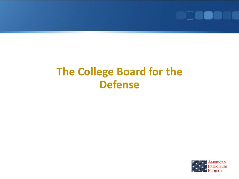 The College Board for the Defense