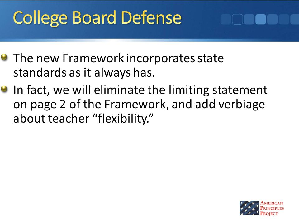 The new Framework incorporates state standards as it always has.