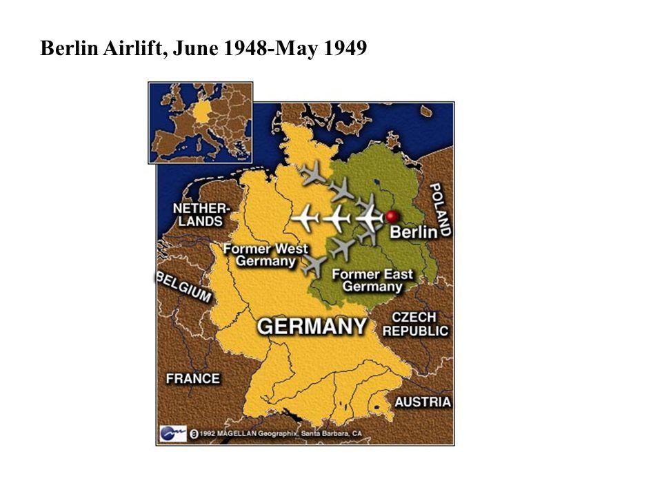 Berlin Airlift, June 1948-May 1949
