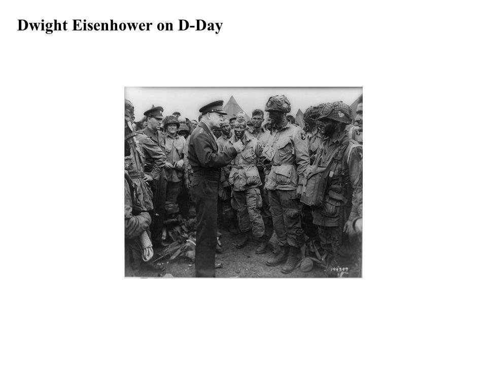 Dwight Eisenhower on D-Day