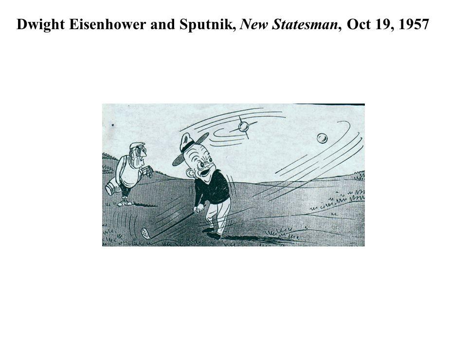 Dwight Eisenhower and Sputnik, New Statesman, Oct 19, 1957