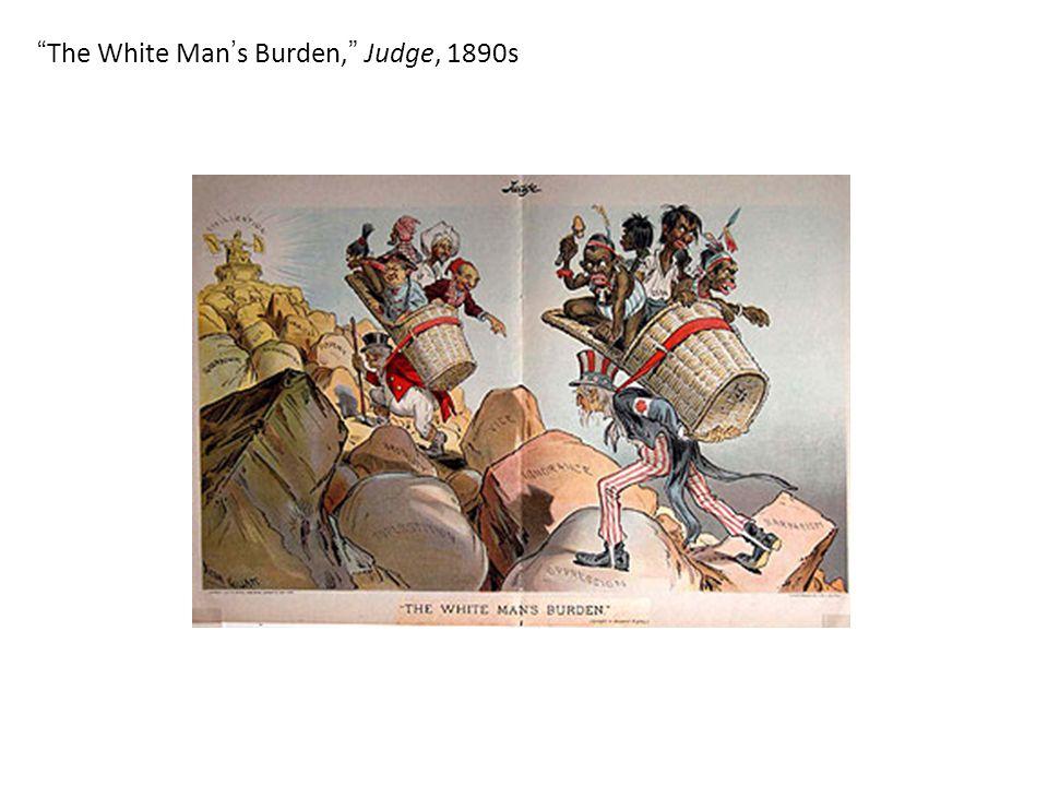 The White Man ' s Burden, Judge, 1890s