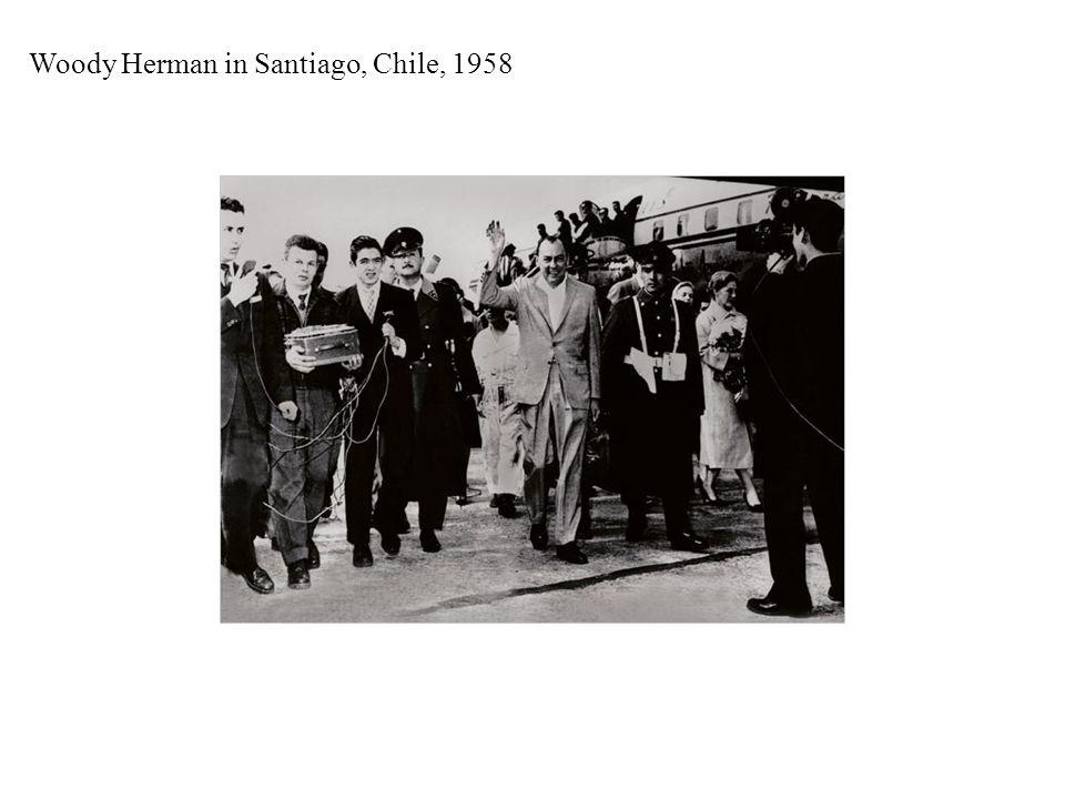 Woody Herman in Santiago, Chile, 1958