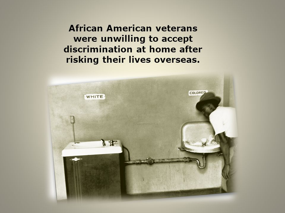 Despite their service in World War II, segregation at home was still the rule for African Americans.