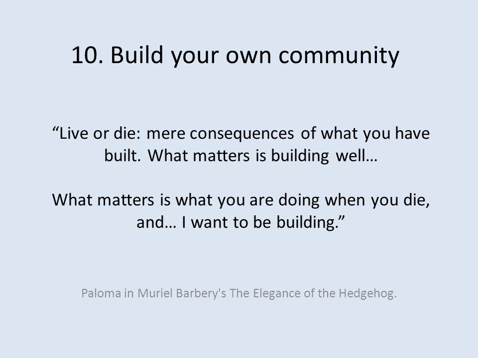 Live or die: mere consequences of what you have built.