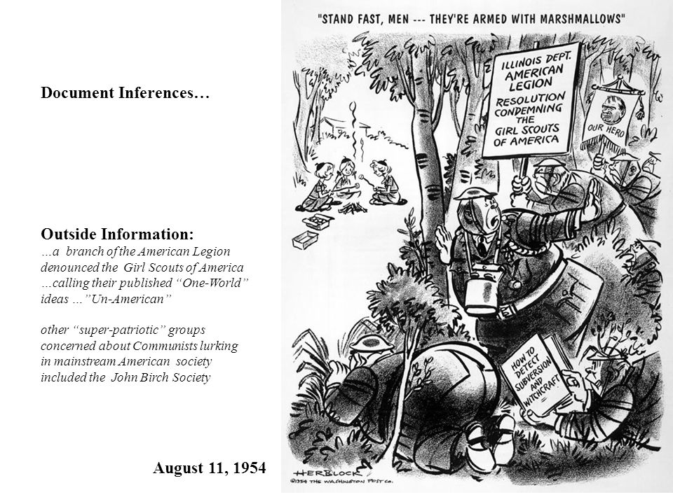 August 11, 1954 Document Inferences… Outside Information: …a branch of the American Legion denounced the Girl Scouts of America …calling their publish