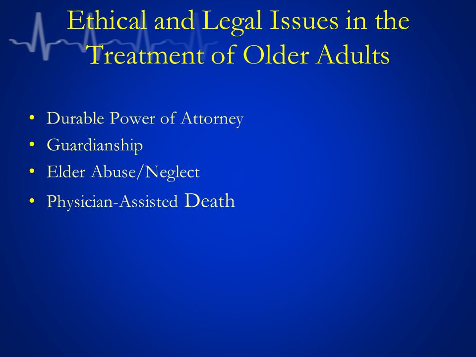 Advance Directives Living Will (Problems) -It may not address the therapy that needs to be instituted -Language can be vague -May not clearly indicate code status Terminal condition -Legal definition: Will result in death regardless of treatment -Medical perspective: If not treated, can result in death -Usually need 2 physicians to agree