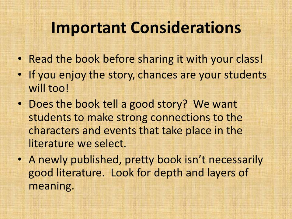 Important Considerations Read the book before sharing it with your class.