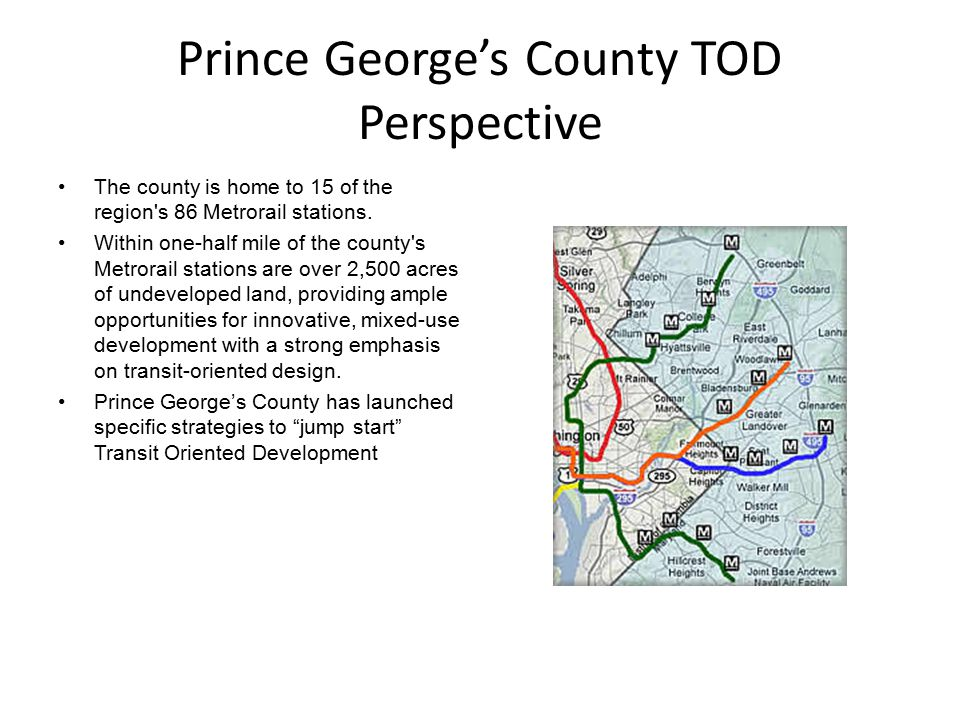 Components to Jump starting TOD in Prince George's County 1.