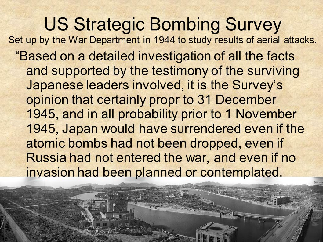 US Strategic Bombing Survey Set up by the War Department in 1944 to study results of aerial attacks.