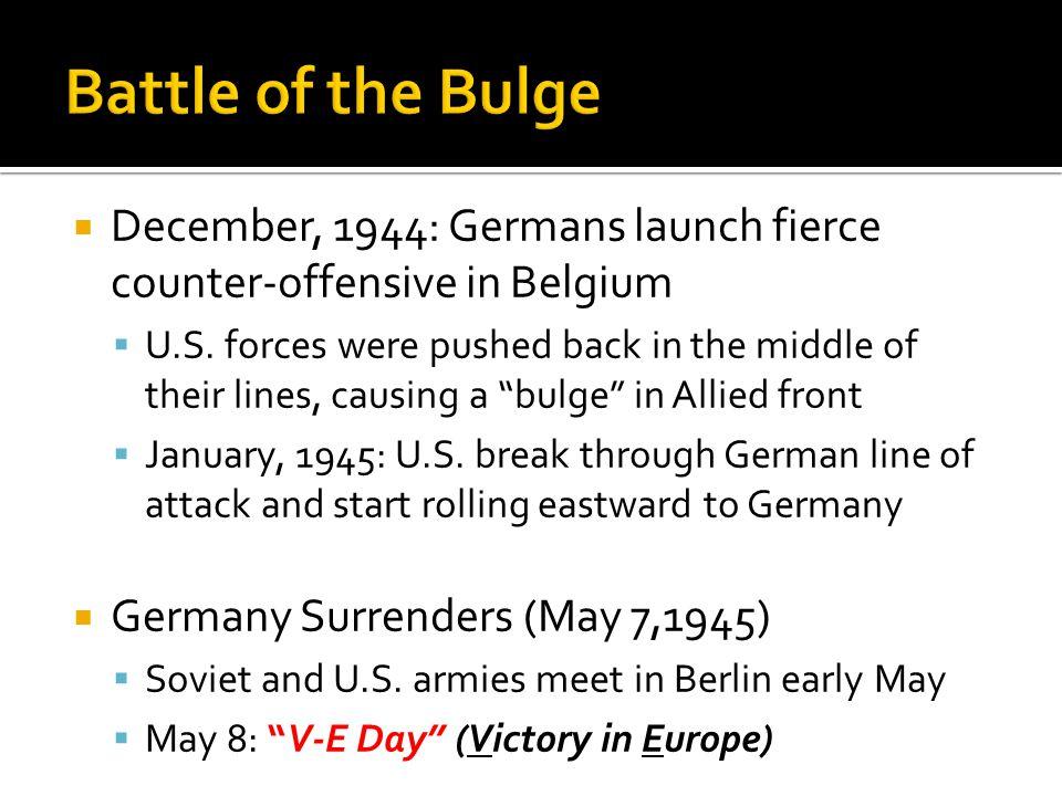  December, 1944: Germans launch fierce counter-offensive in Belgium  U.S.