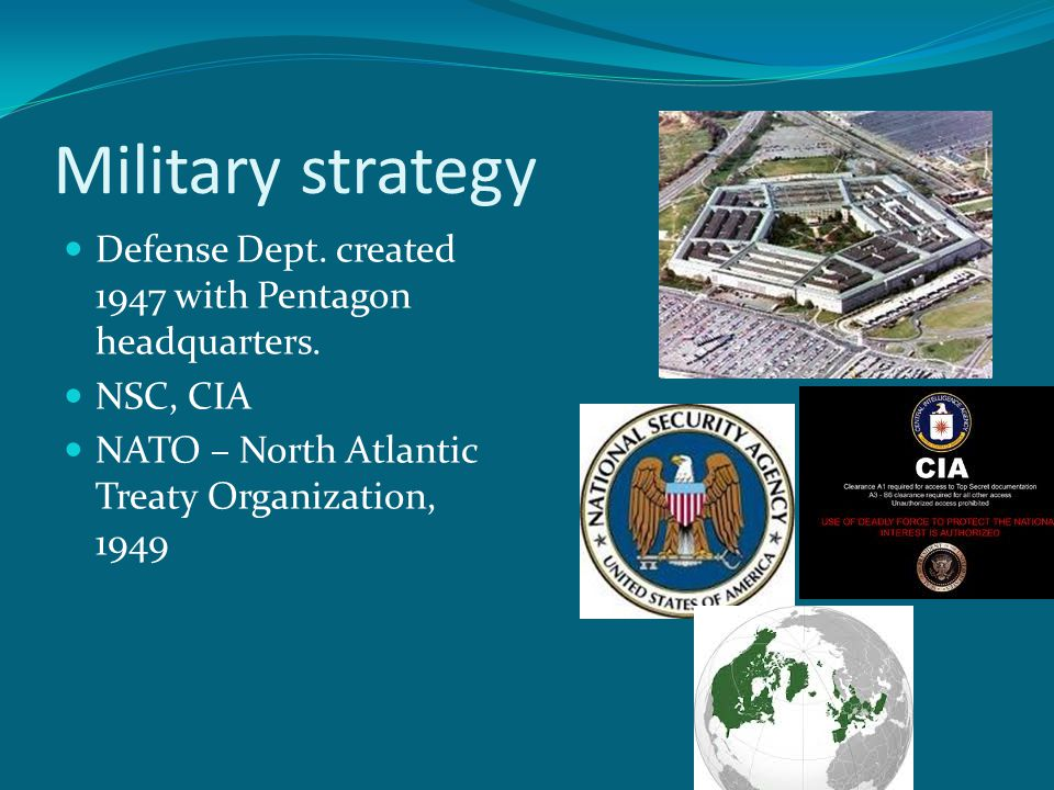 Military strategy Defense Dept. created 1947 with Pentagon headquarters.
