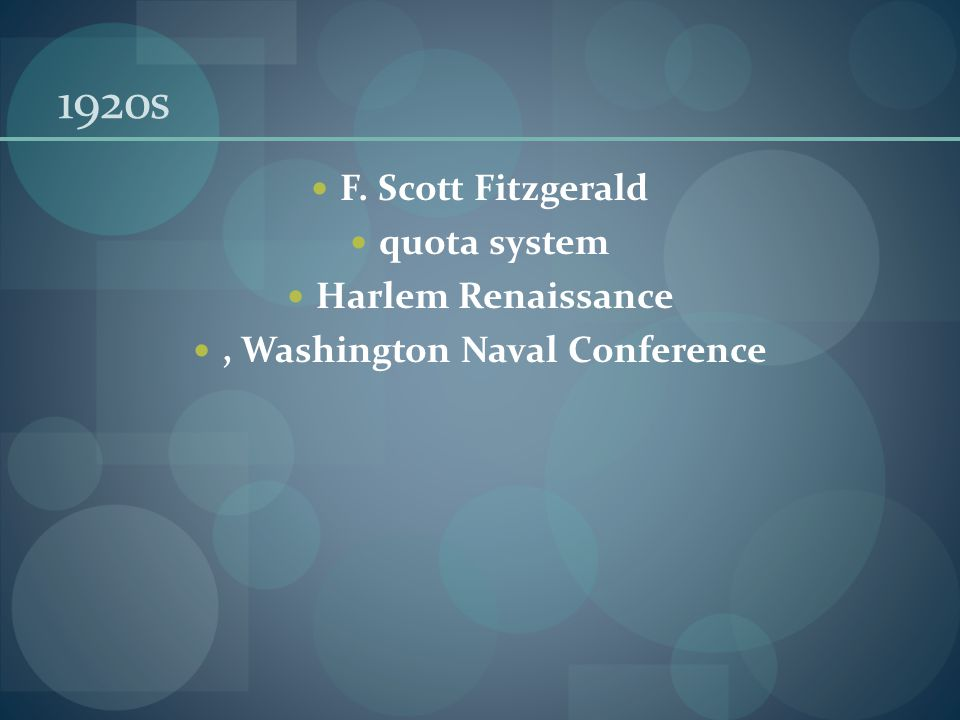 1920s F. Scott Fitzgerald quota system Harlem Renaissance, Washington Naval Conference