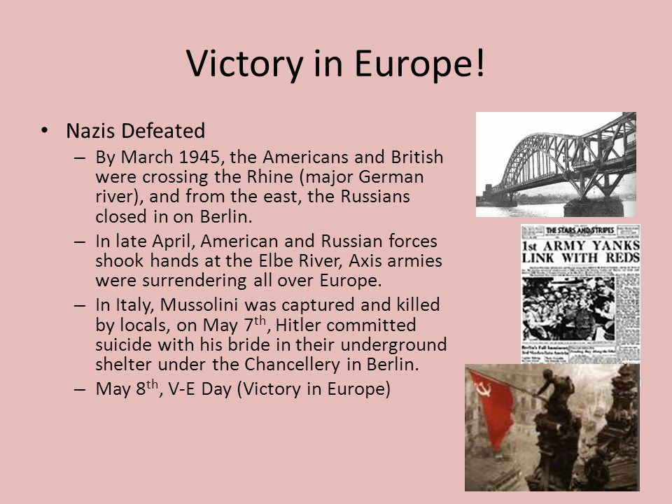 Victory in Europe.