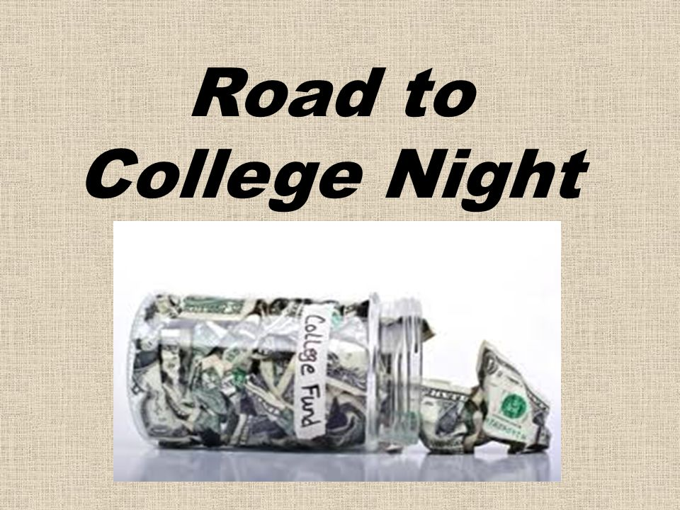 Road to College Night
