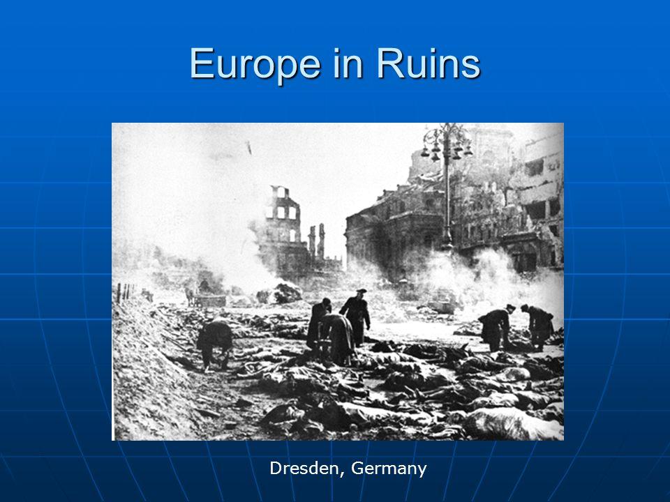 Europe in Ruins Dresden, Germany